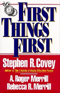 front cover of First Things First by Stephen Covey